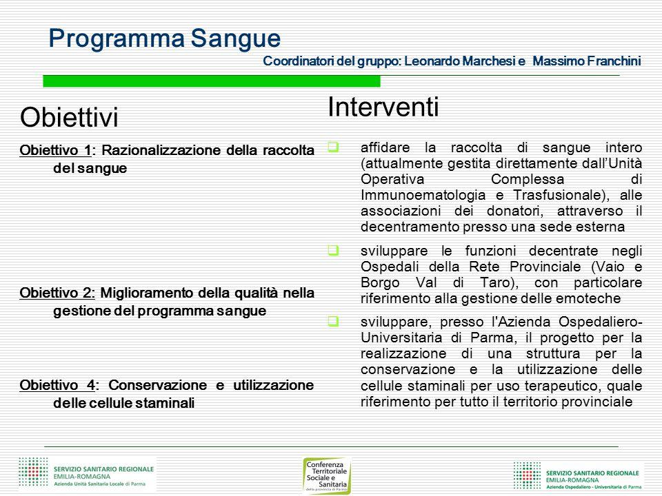 Programma Sangue Coordinatori del gruppo: Leonardo Marchesi e Massimo Franchini