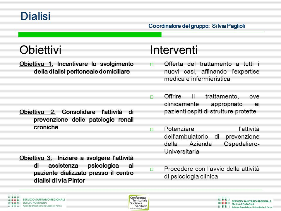 Dialisi Coordinatore del gruppo: Silvia Paglioli