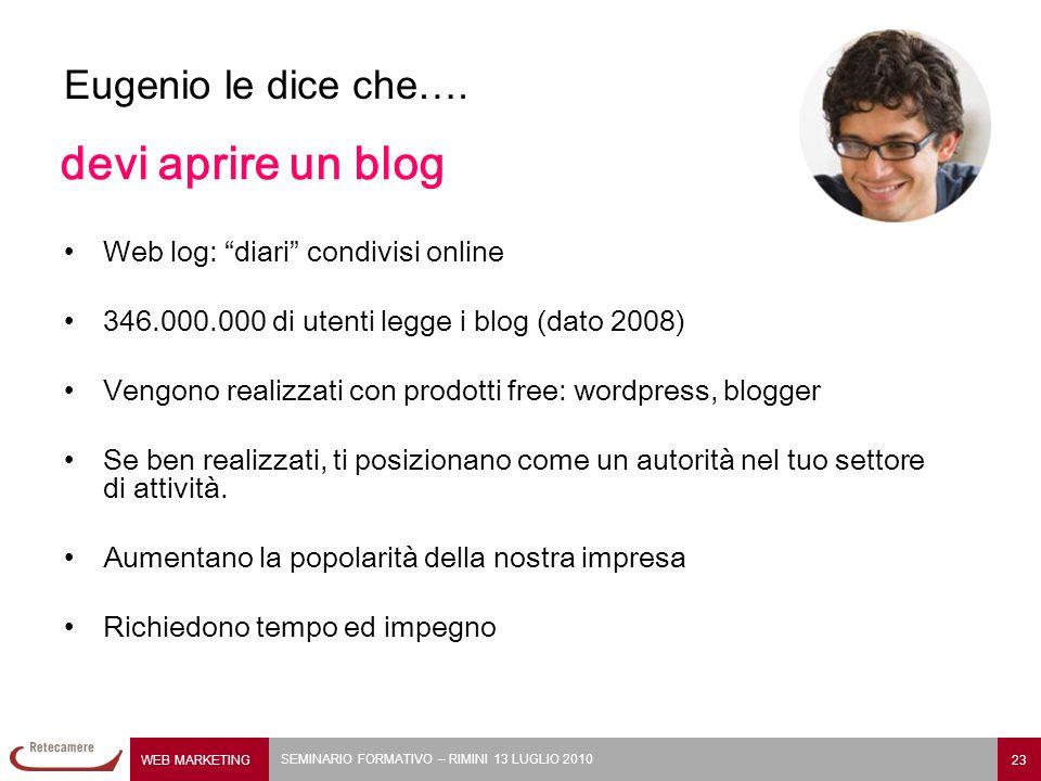 devi aprire un blog Eugenio le dice che….