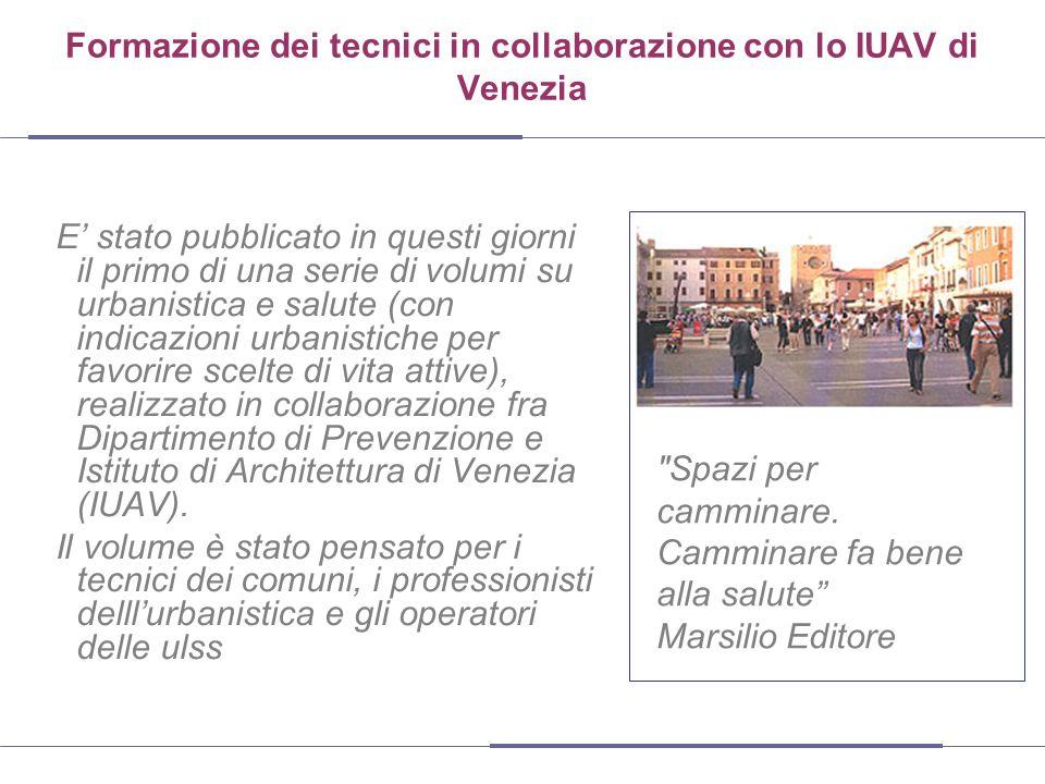 Formazione dei tecnici in collaborazione con lo IUAV di Venezia
