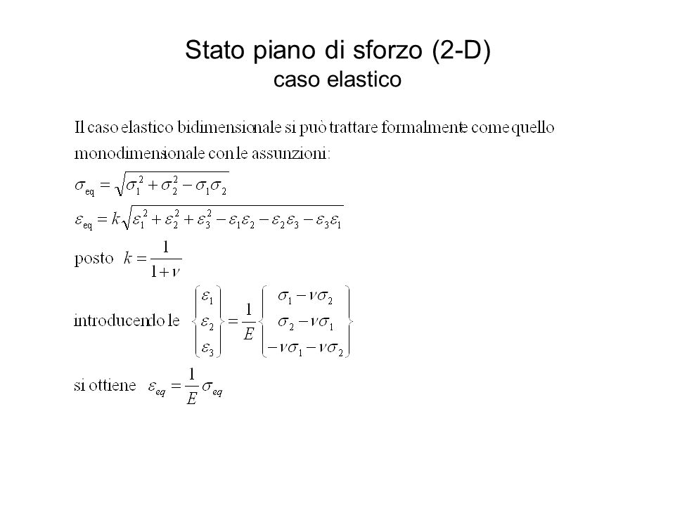 Stato piano di sforzo (2-D) caso elastico