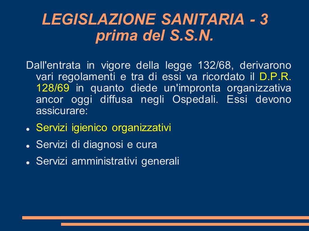 LEGISLAZIONE SANITARIA - 3 prima del S.S.N.