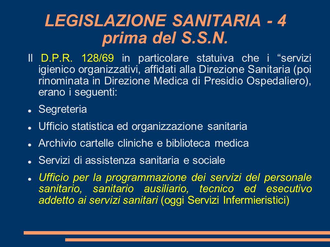 LEGISLAZIONE SANITARIA - 4 prima del S.S.N.