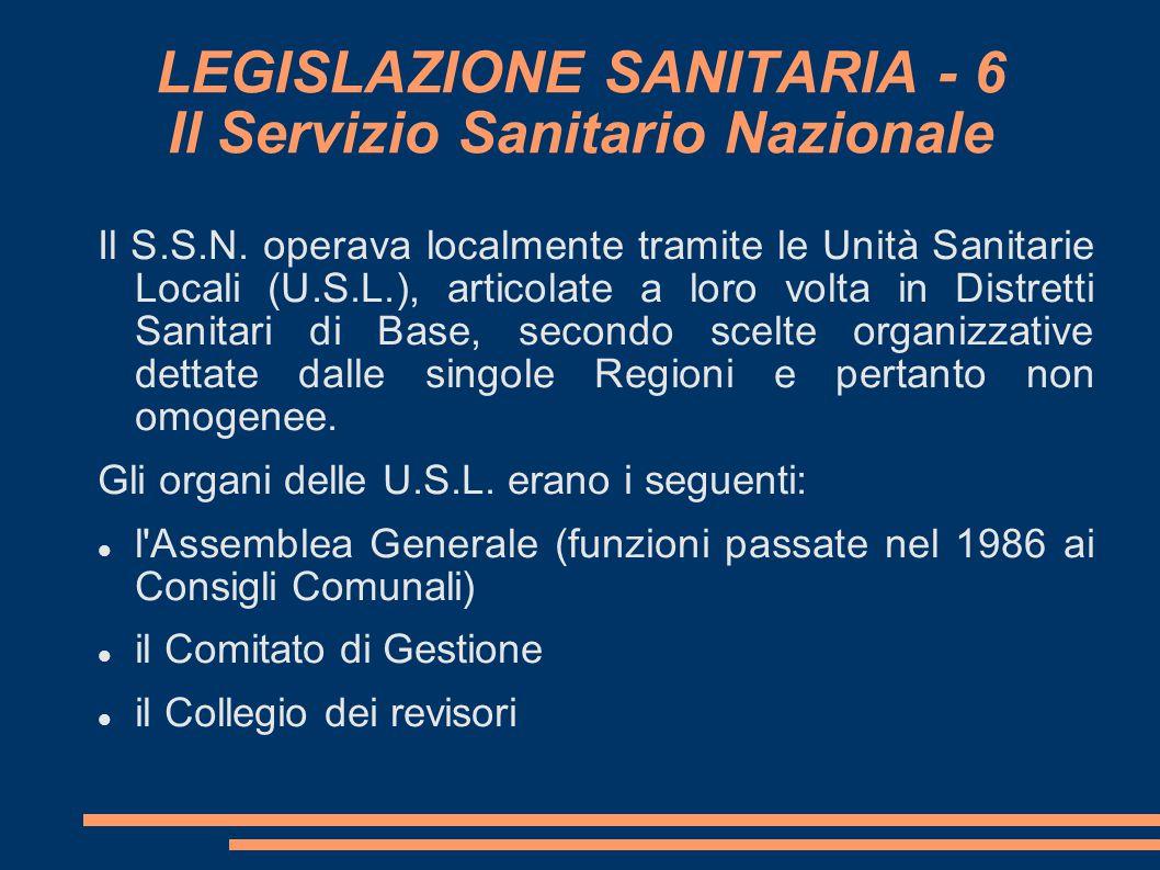 LEGISLAZIONE SANITARIA - 6 Il Servizio Sanitario Nazionale