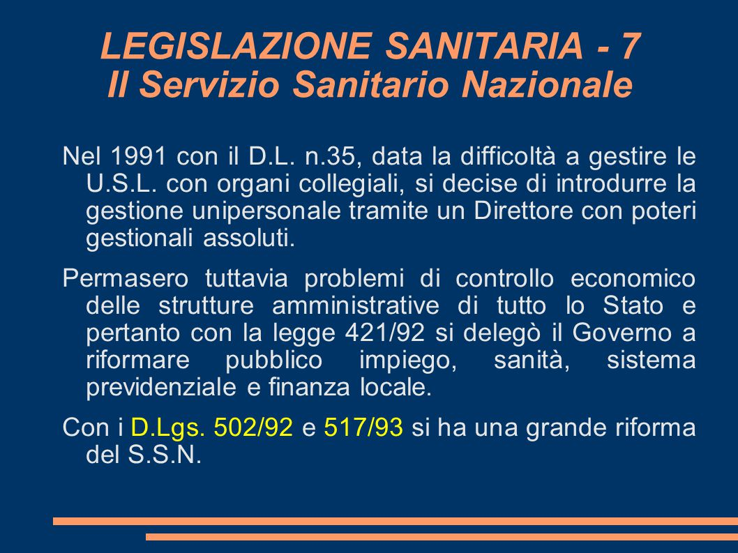 LEGISLAZIONE SANITARIA - 7 Il Servizio Sanitario Nazionale