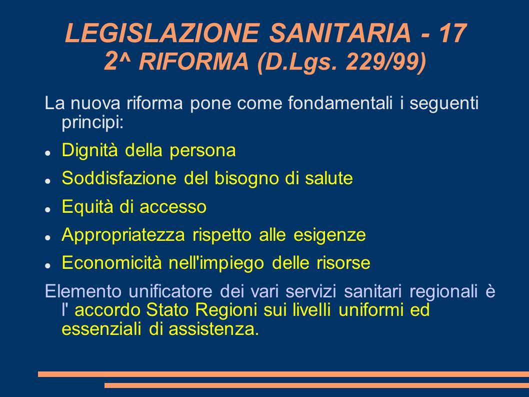 LEGISLAZIONE SANITARIA - 17 2^ RIFORMA (D.Lgs. 229/99)