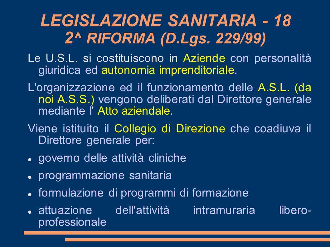 LEGISLAZIONE SANITARIA - 18 2^ RIFORMA (D.Lgs. 229/99)