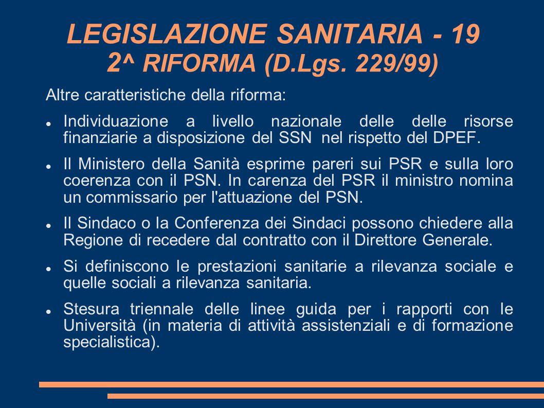 LEGISLAZIONE SANITARIA - 19 2^ RIFORMA (D.Lgs. 229/99)