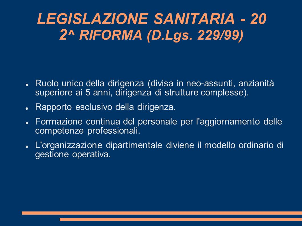 LEGISLAZIONE SANITARIA - 20 2^ RIFORMA (D.Lgs. 229/99)