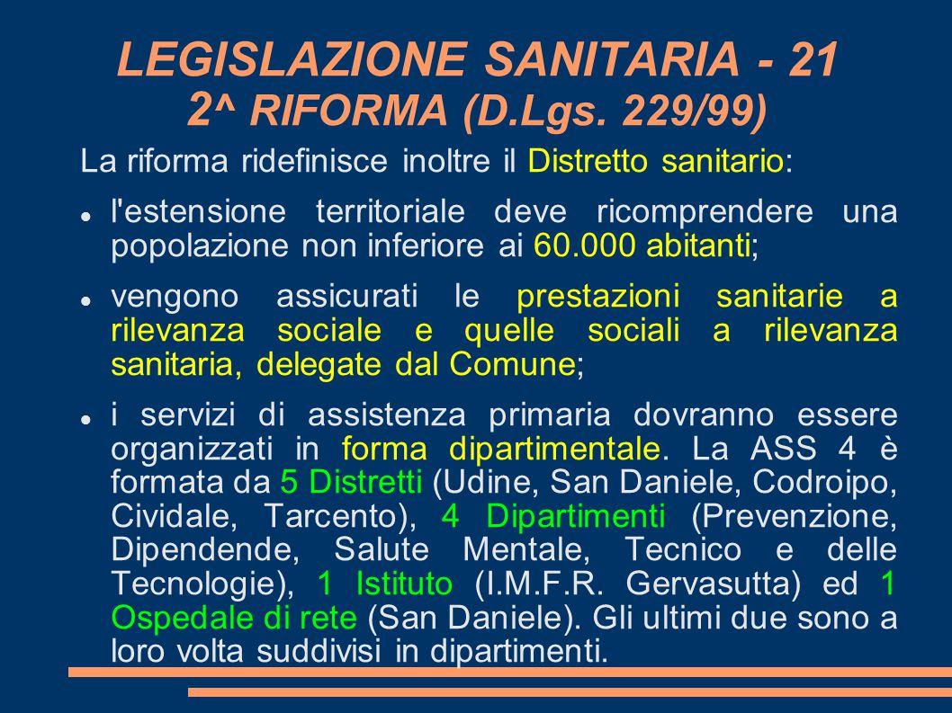LEGISLAZIONE SANITARIA - 21 2^ RIFORMA (D.Lgs. 229/99)