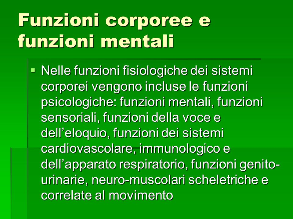 Funzioni corporee e funzioni mentali