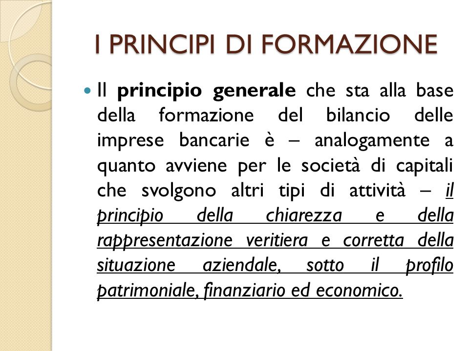 I PRINCIPI DI FORMAZIONE