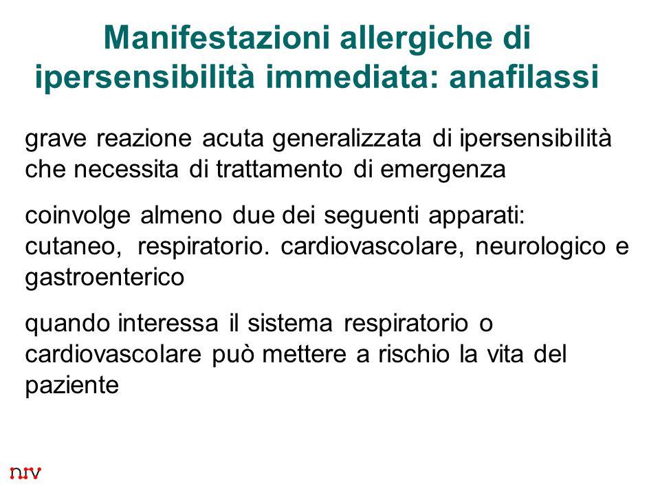 Manifestazioni allergiche di ipersensibilità immediata: anafilassi