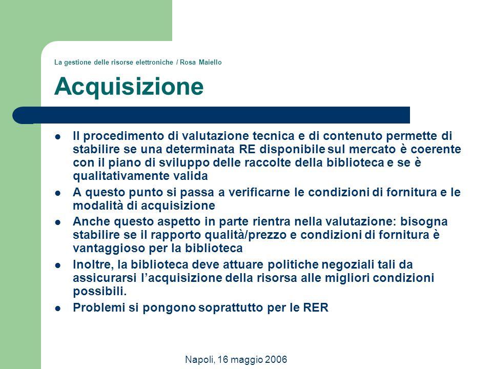 La gestione delle risorse elettroniche / Rosa Maiello Acquisizione