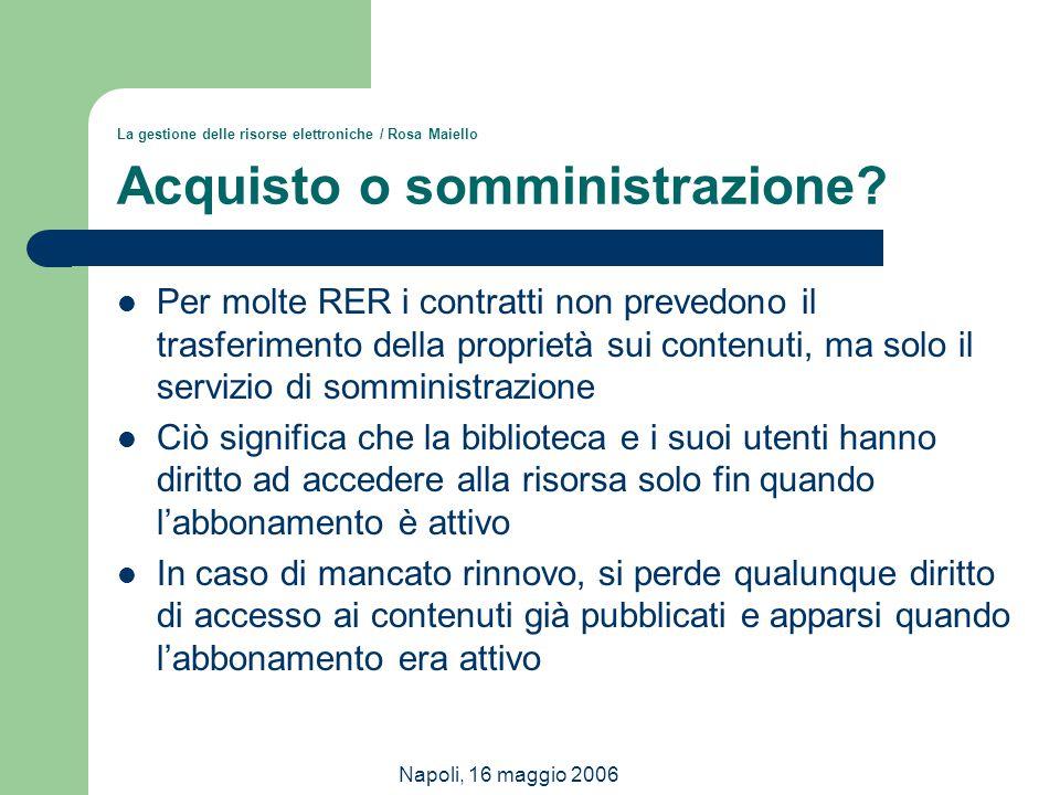 La gestione delle risorse elettroniche / Rosa Maiello Acquisto o somministrazione