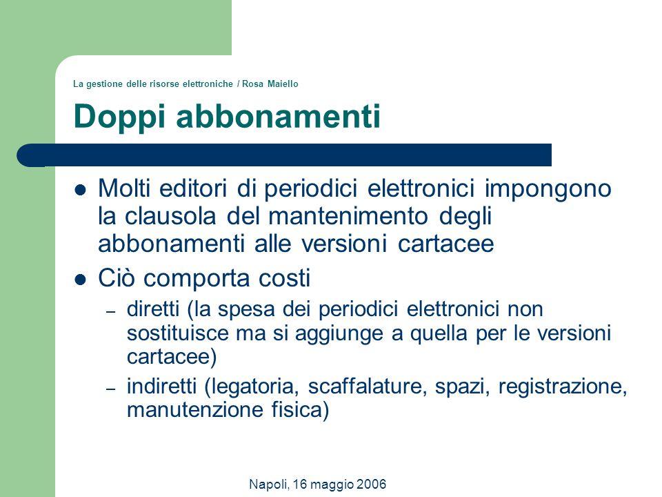 La gestione delle risorse elettroniche / Rosa Maiello Doppi abbonamenti