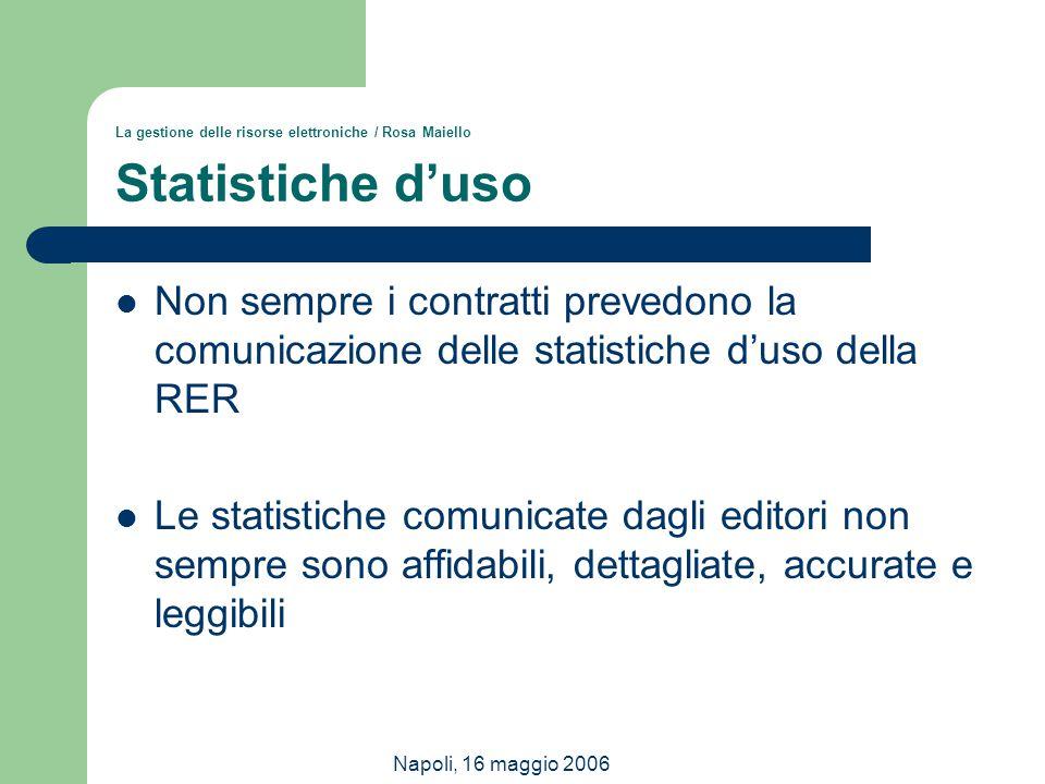 La gestione delle risorse elettroniche / Rosa Maiello Statistiche d'uso