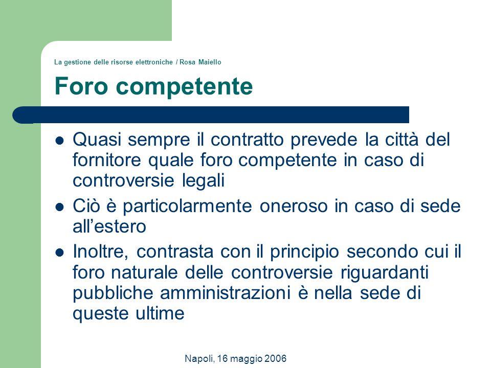 La gestione delle risorse elettroniche / Rosa Maiello Foro competente
