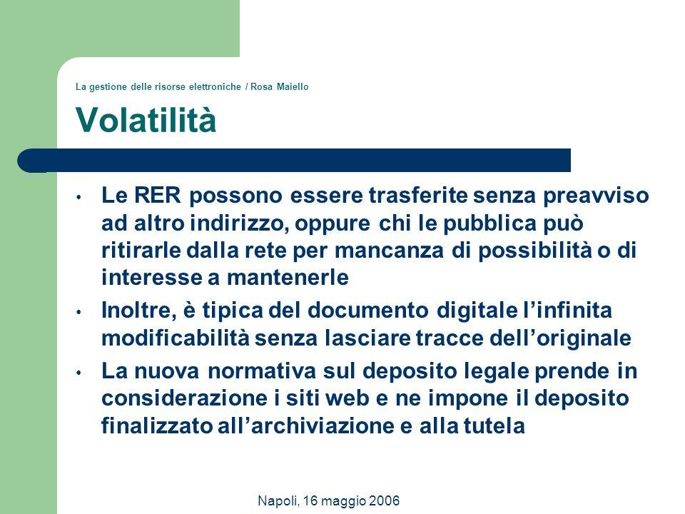 La gestione delle risorse elettroniche / Rosa Maiello Volatilità