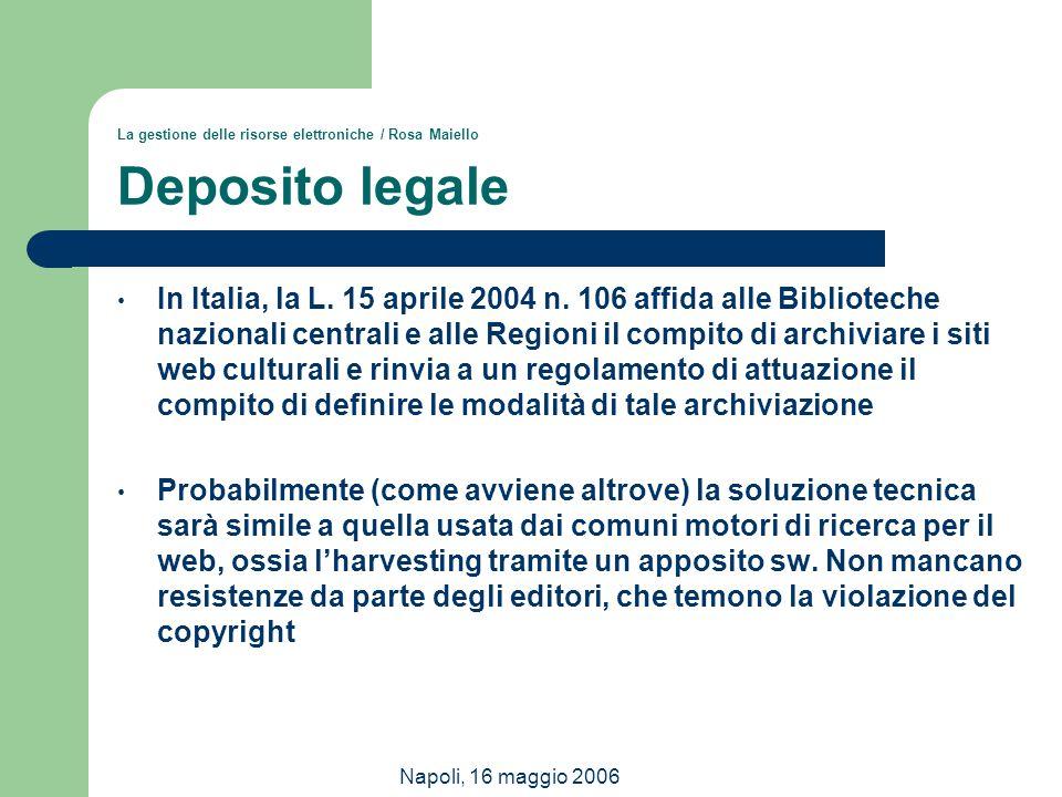 La gestione delle risorse elettroniche / Rosa Maiello Deposito legale