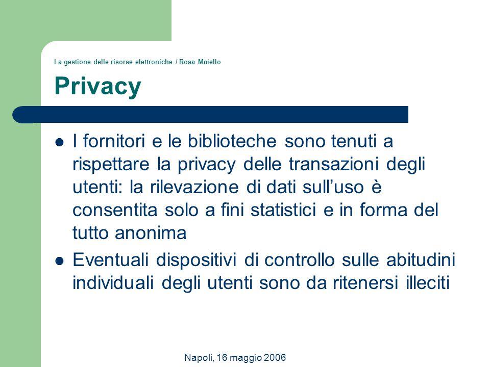 La gestione delle risorse elettroniche / Rosa Maiello Privacy