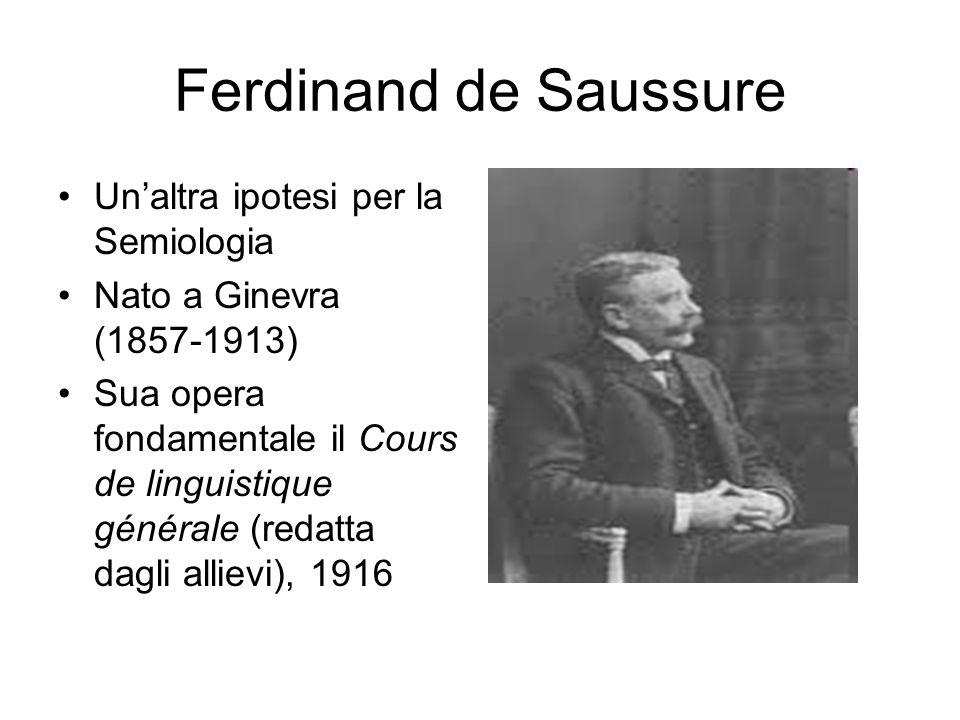 Ferdinand de Saussure Un'altra ipotesi per la Semiologia