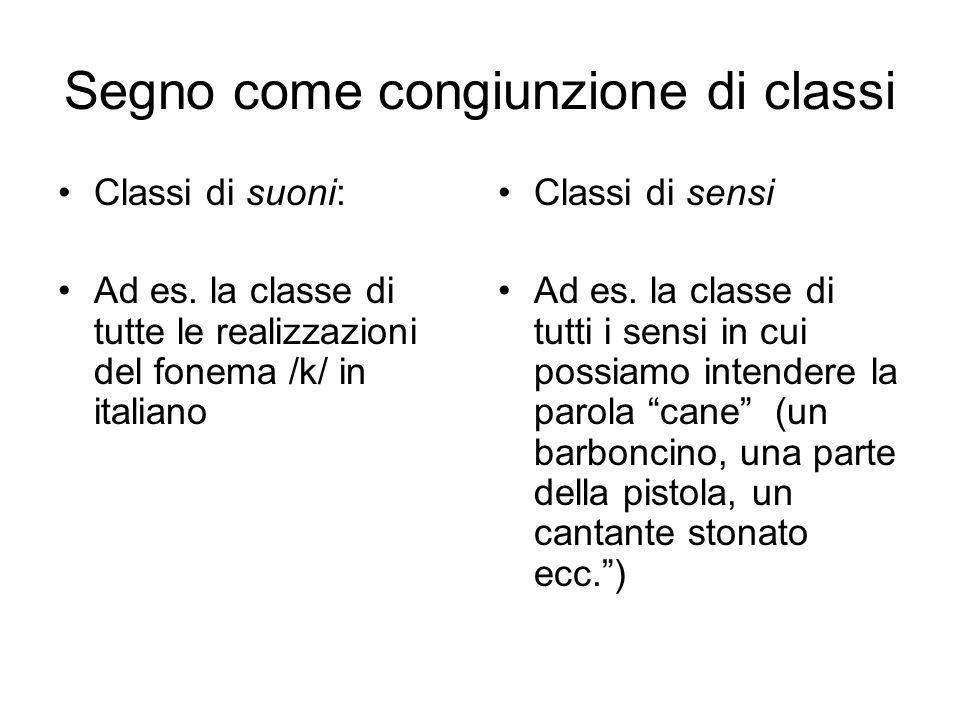 Segno come congiunzione di classi