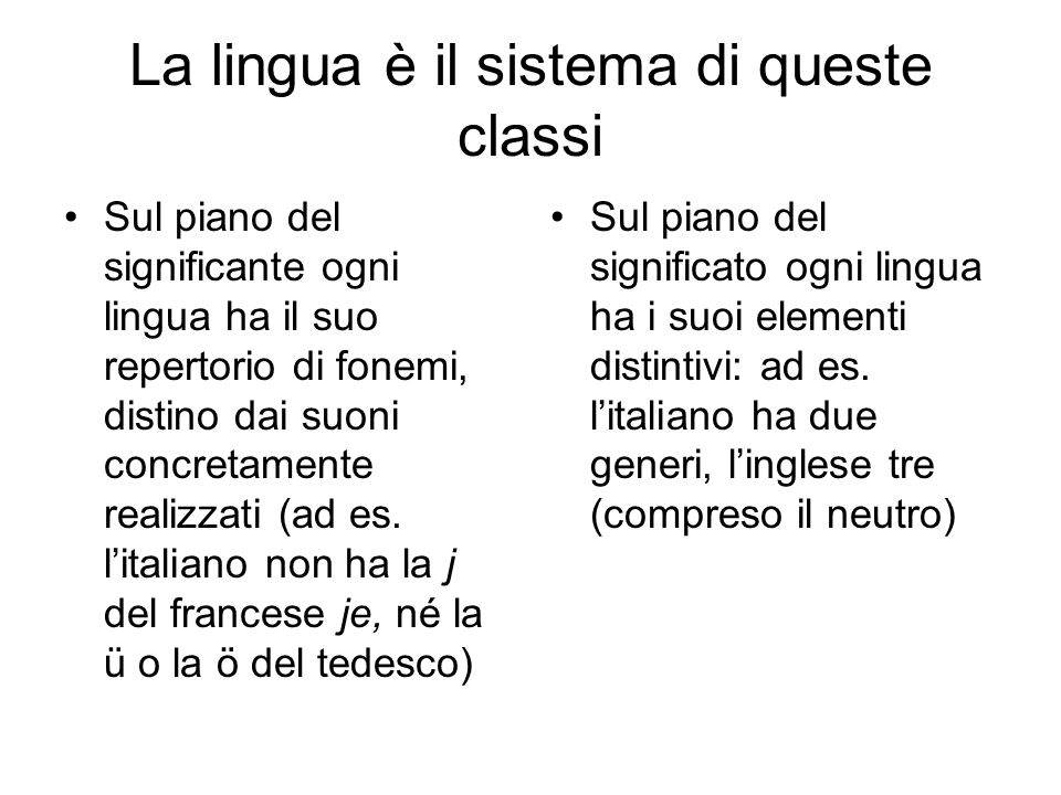 La lingua è il sistema di queste classi