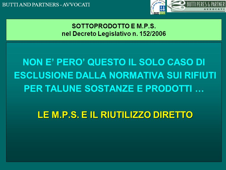 SOTTOPRODOTTO E M.P.S. nel Decreto Legislativo n. 152/2006