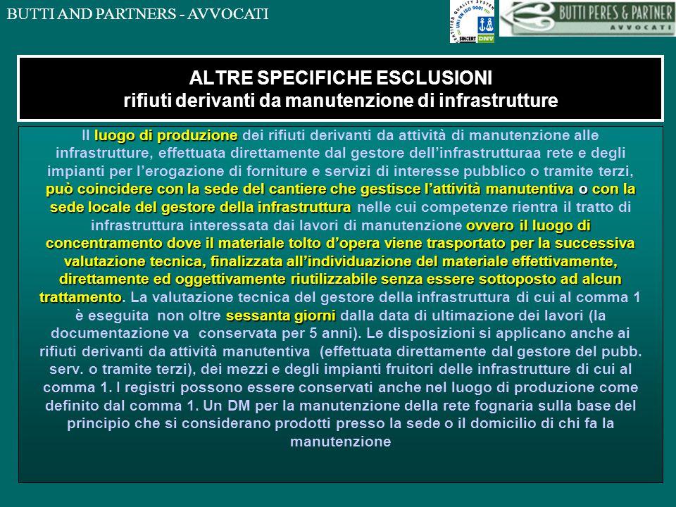 ALTRE SPECIFICHE ESCLUSIONI rifiuti derivanti da manutenzione di infrastrutture