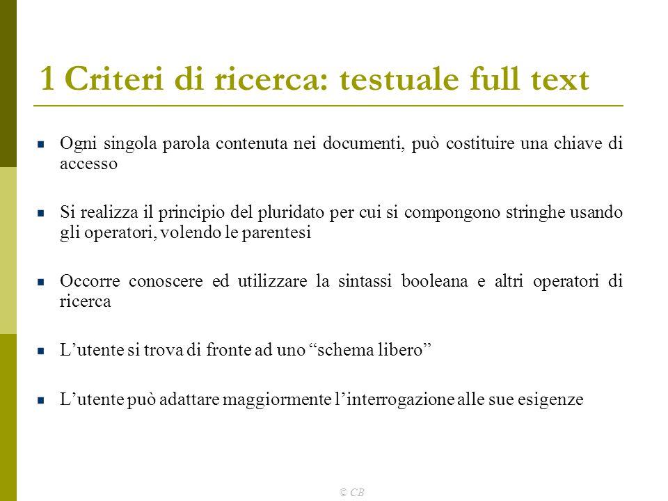 1 Criteri di ricerca: testuale full text