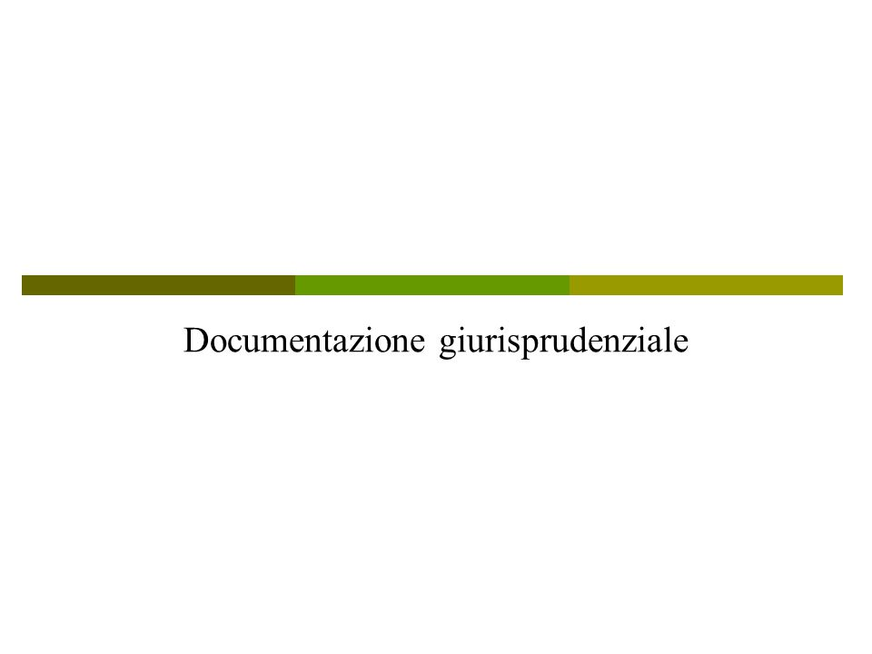 Documentazione giurisprudenziale