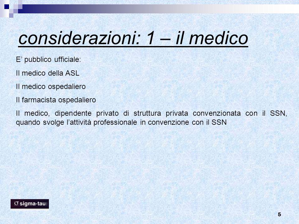 considerazioni: 1 – il medico