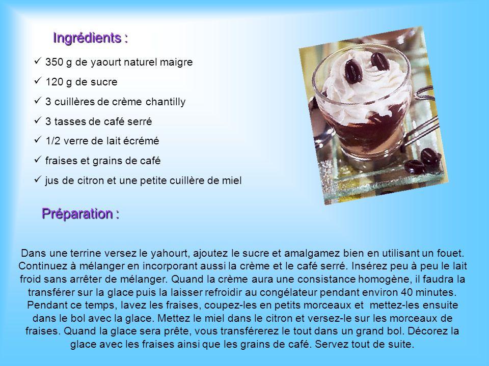 Ingrédients : Préparation : 350 g de yaourt naturel maigre