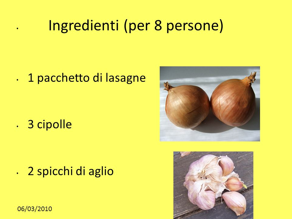 Ingredienti (per 8 persone)