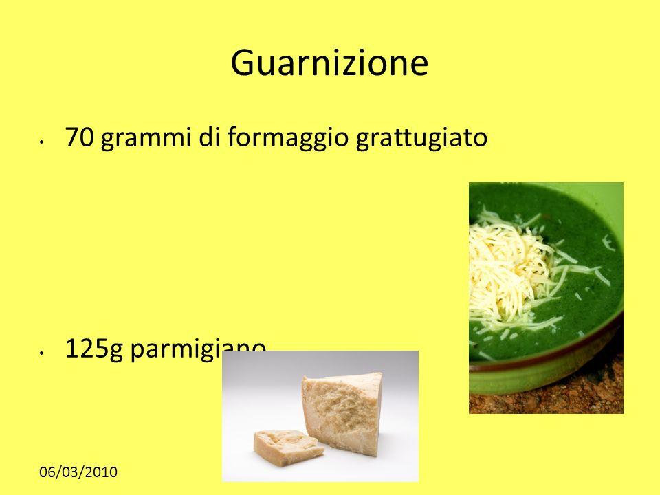 Guarnizione 70 grammi di formaggio grattugiato 125g parmigiano