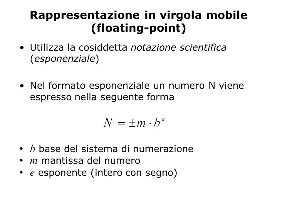 Rappresentazione in virgola mobile (floating-point)