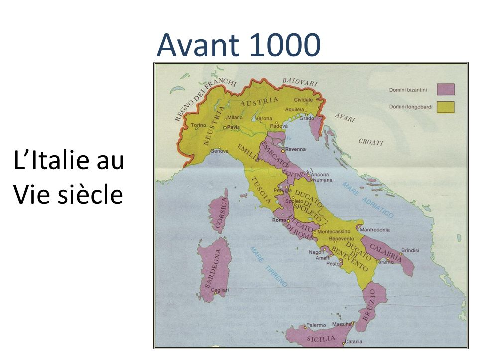Avant 1000 L'Italie au Vie siècle