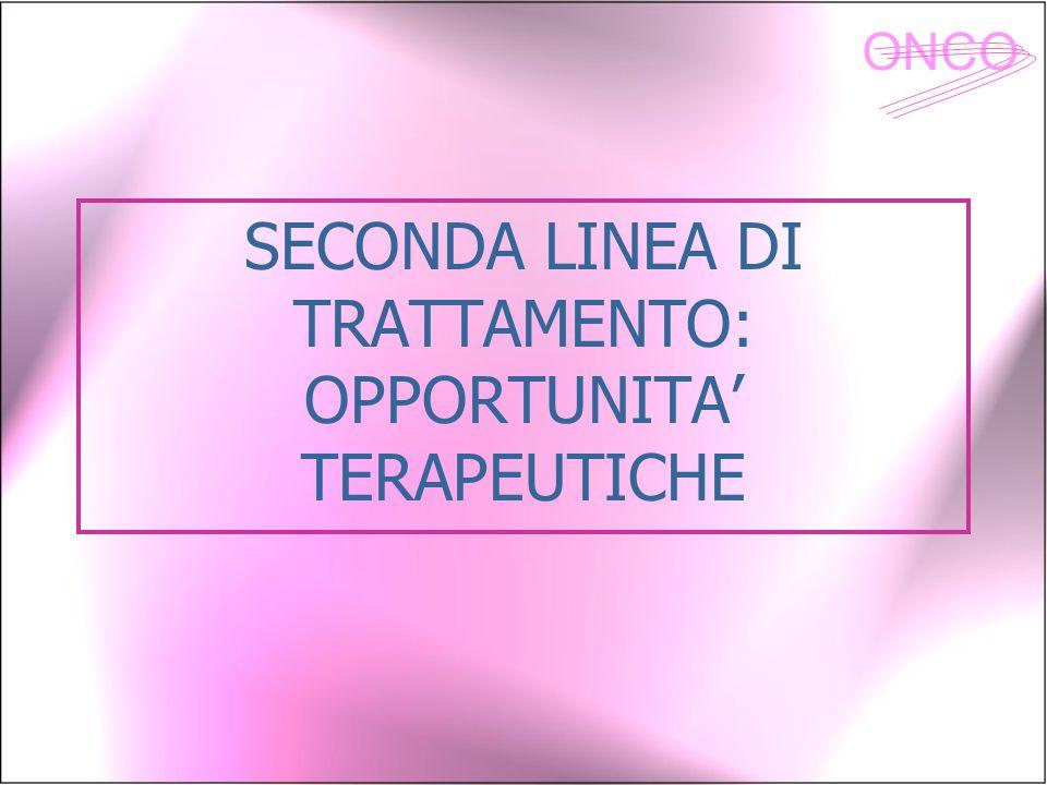 SECONDA LINEA DI TRATTAMENTO: OPPORTUNITA' TERAPEUTICHE