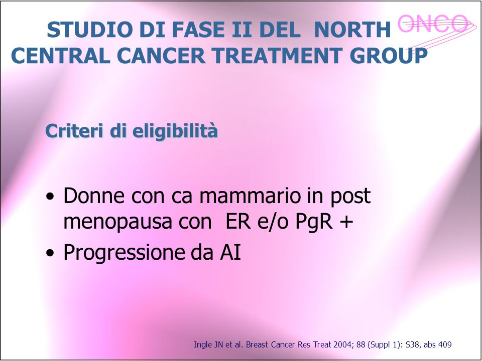 STUDIO DI FASE II DEL NORTH CENTRAL CANCER TREATMENT GROUP