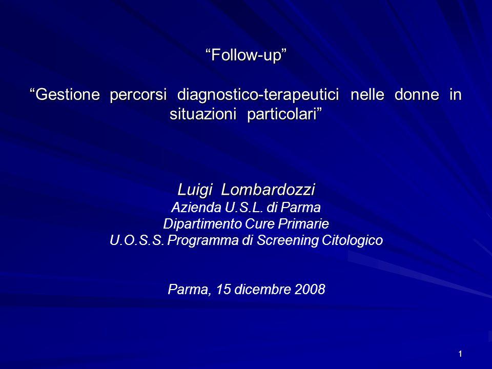 Follow-up Gestione percorsi diagnostico-terapeutici nelle donne in situazioni particolari