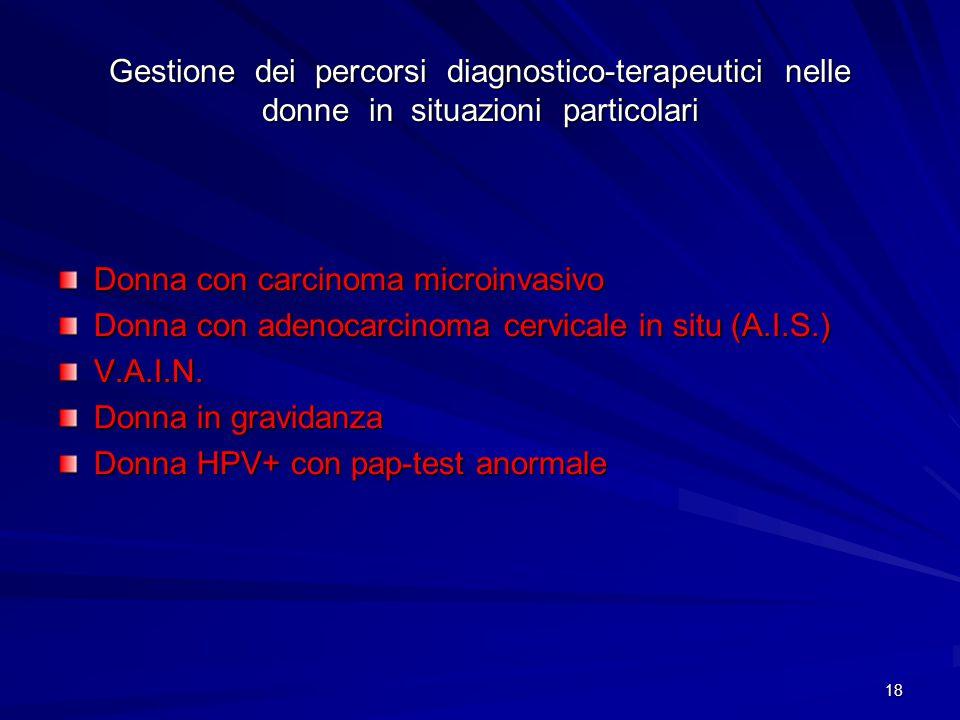 Gestione dei percorsi diagnostico-terapeutici nelle donne in situazioni particolari