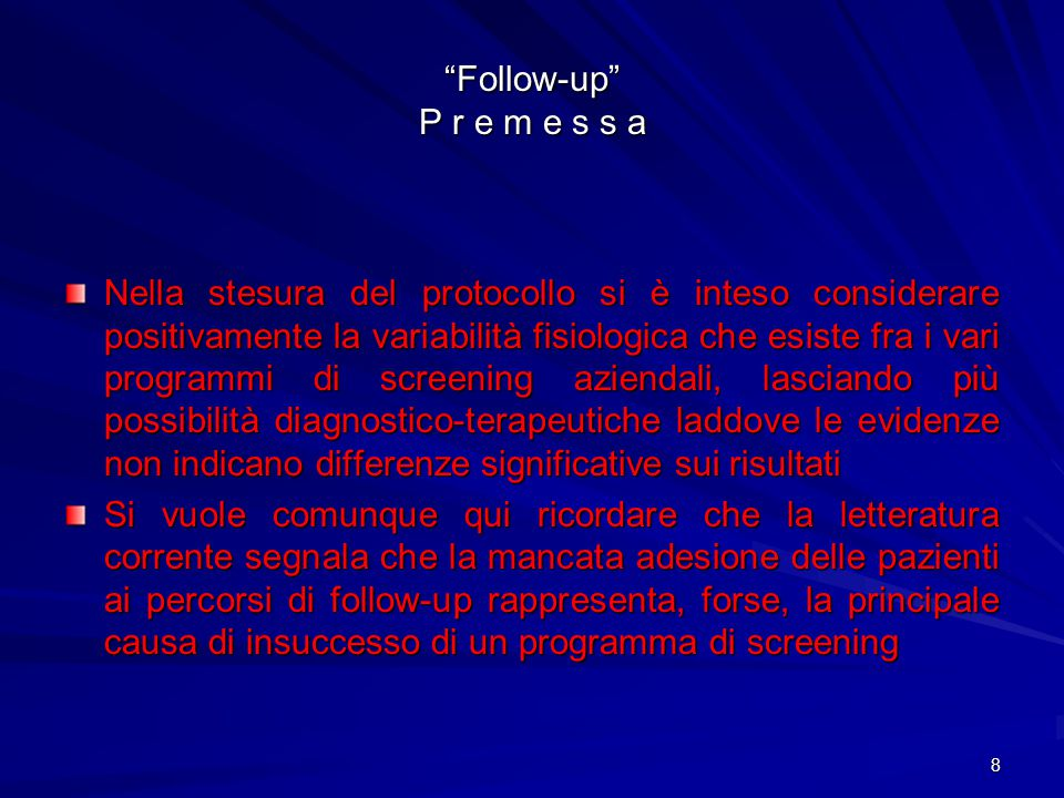 Follow-up P r e m e s s a