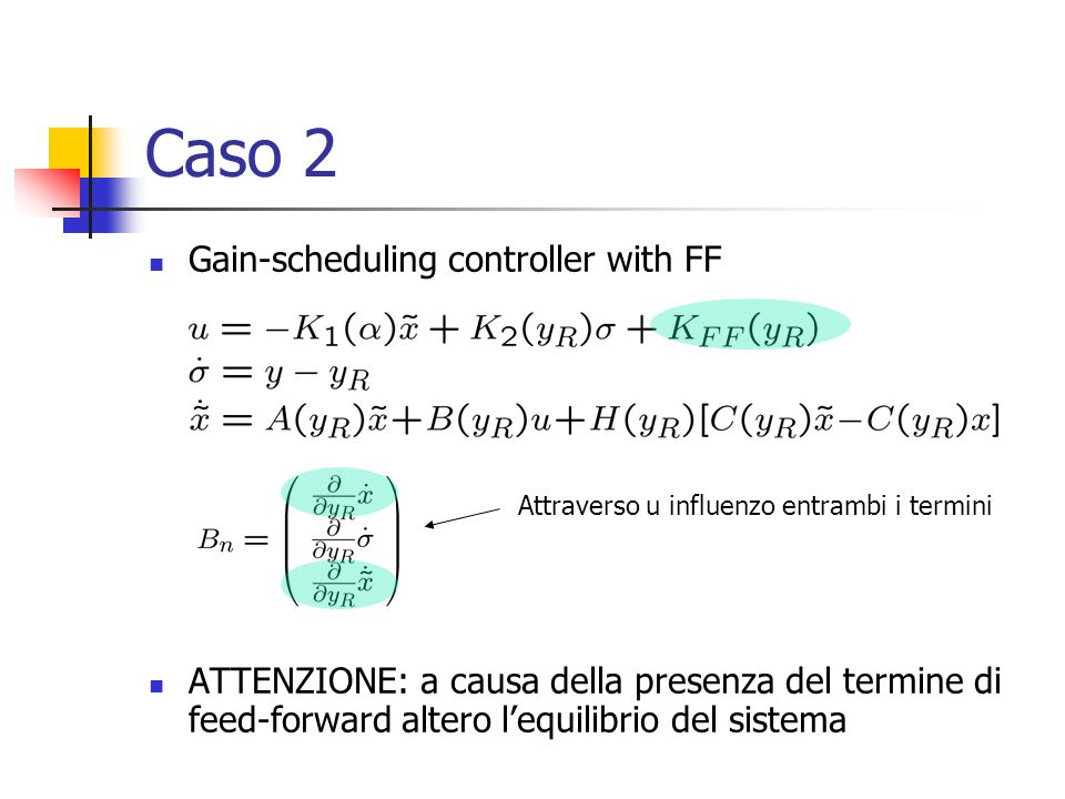 Caso 2 Gain-scheduling controller with FF