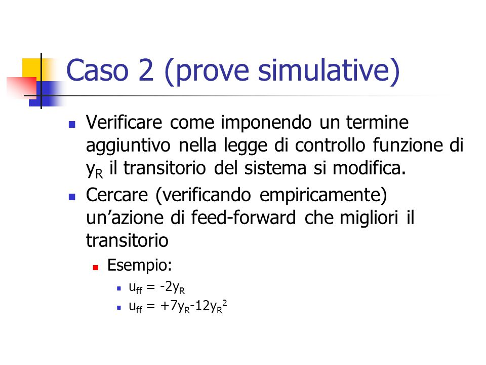 Caso 2 (prove simulative)