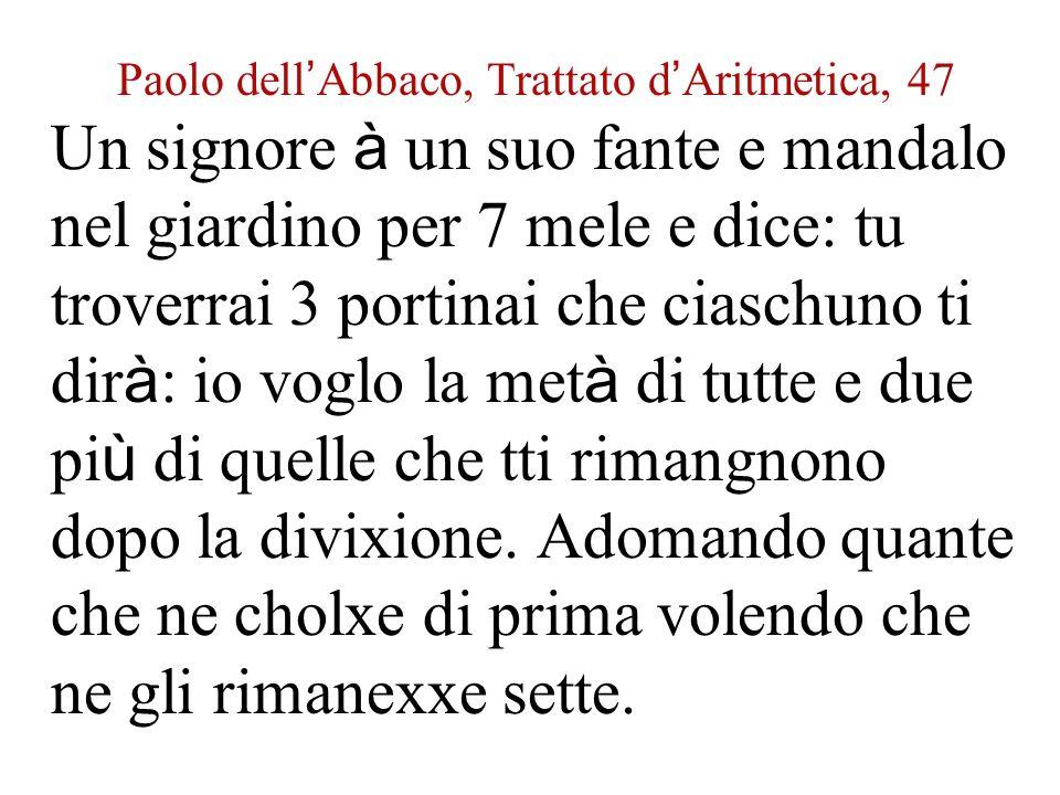 Paolo dell'Abbaco, Trattato d'Aritmetica, 47