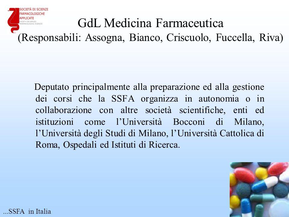 GdL Medicina Farmaceutica (Responsabili: Assogna, Bianco, Criscuolo, Fuccella, Riva)