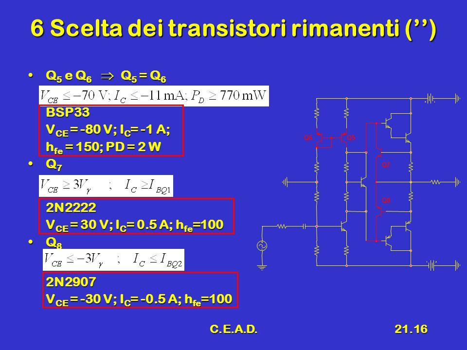 6 Scelta dei transistori rimanenti ('')