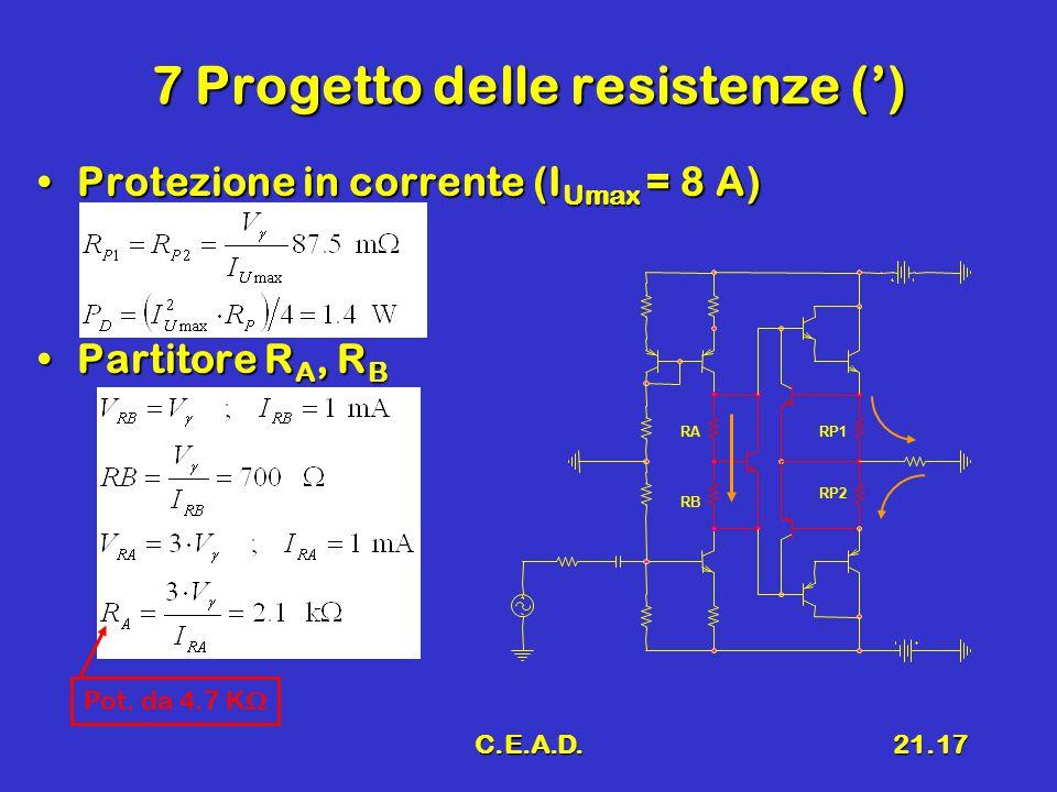 7 Progetto delle resistenze (')
