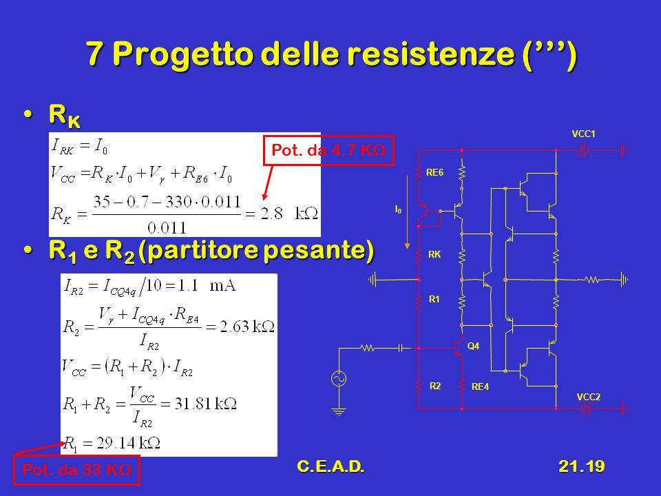 7 Progetto delle resistenze (''')